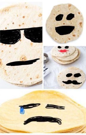 tortillas with poorly drawn faces by heymynamesj