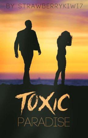 Toxic Paradise by StrawberryKiwi7