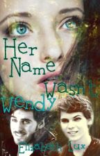 Her Name Wasn't Wendy by Elizabeth_Lux
