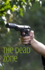 The Dead Zone by PaigeMarie777