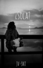 ¿Sola? by jv-snt