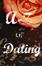 The A-Z of Dating by Sasha567