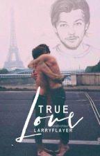True Love (AULarryStylinson) by alanspaolonzi