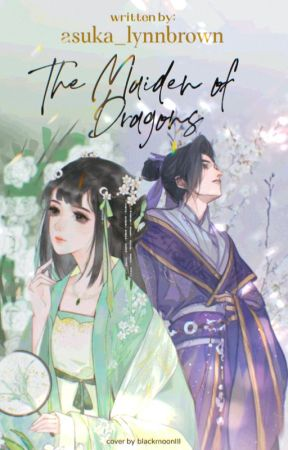 The Maiden of Dragons ( Mo Dao Zu Shi fanfic) by asuka_lynnbrown