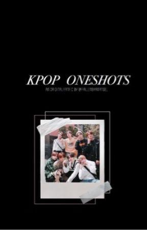 k-pop oneshots 🎶 by Fallenforanangel