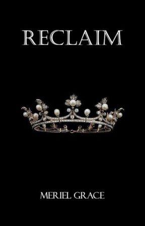 Reclaim by Meriel_Grace1675