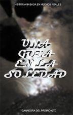 Una Gota en la Soledad by OSODUENDEFANTASMA