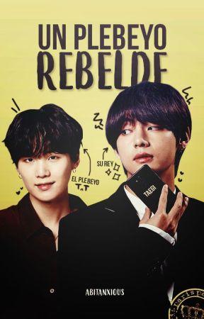 Un plebeyo rebelde »taegi by Abitanxious