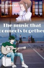 The music that connects together by lizchanowo
