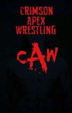 C.A.W Crimson Apex Wrestling Sign Up by 21stCenturyAnarchist