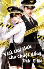 Viết Thư Tình Cho Chuột Đồng Tiên Sinh - Cát Tường Dạ by nhulu2905
