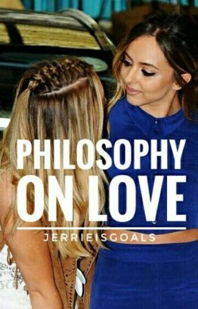 Philosophy on Love by jerrieisgoals