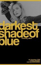 darkest shade of blue, edward cullen. by wiIIpouIter