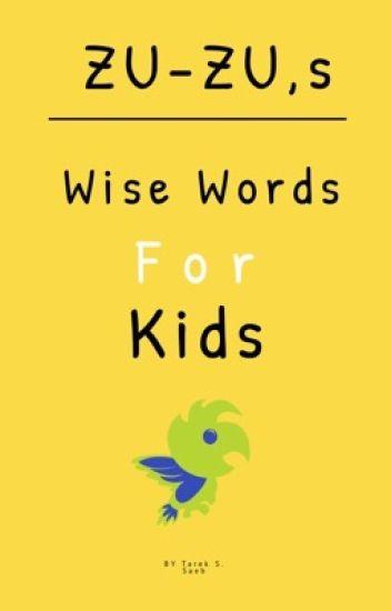 Zuzu's Wise Words for Kids