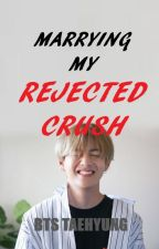 Marrying My Rejected Crush (Slow Update) by FrznaShah