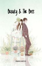 Beauty & The Boss [COMPLETED] by RURIFAHRIA