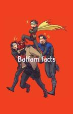 Batfam Facts(completed) by Todoroki_Chan_