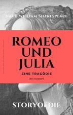 Romeo und Julia - Eine Tragödie by storyofdie