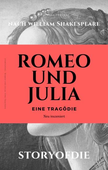 Romeo und Julia - Eine Tragödie