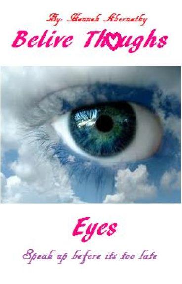 Belive Thoughs Eyes
