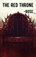 the red throne by RoseV1234