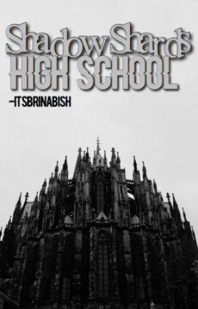 Shadow Shards High- It's BrinaBish by Mrs_Sunsh1ne