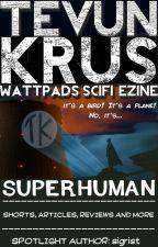 Tevun-Krus #6 -Superhuman by Ooorah