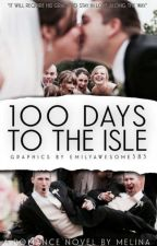 100 Days to the Isle by honeylovestowrite