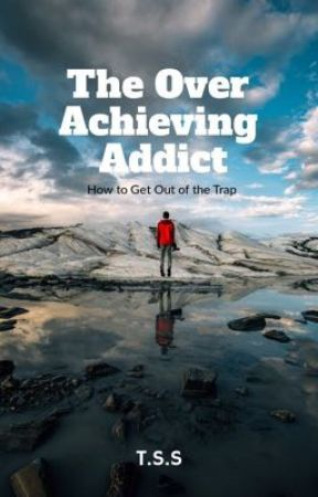Overachieving equals success but can also lead to self destruction by answeringthecall