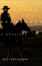 WELCOME TO THE BOONDOCKS (A Roleplay) by TinyTaco99