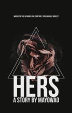 Hers (#1) by Mayowa0