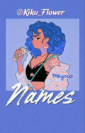 ❥數 ;Nombres para tus personajes by Kiku_Flower