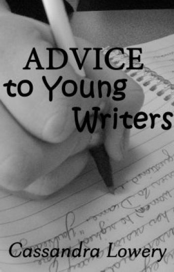 Advice to Young Writers
