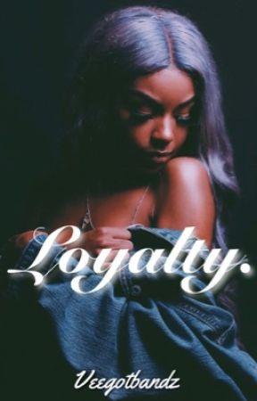 LOYALTY ; DA BABY by Veegotbandz