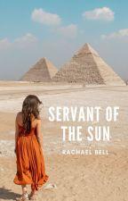 Servant of the Sun by rachaelnbell