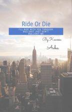 Ride or Die ❤️ by kewessaauba655