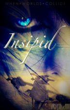 Insipid by insipid_novel
