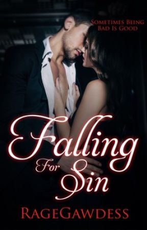 Falling For Sin by RageGawdess