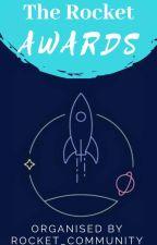 The Rocket Awards by Rocket_Community