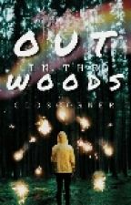 °Out  In the woods°  |Completed|  by closcorner