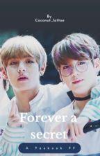 Forever a Secret by Kookie_KatX3