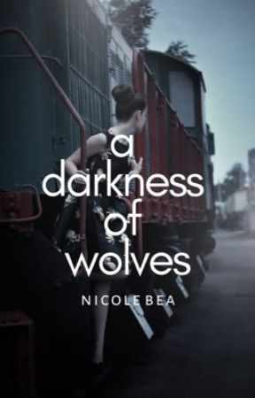 A Darkness of Wolves by tidalbay