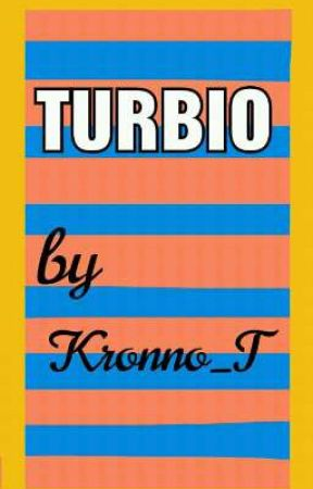 TURBIO by kronno_T