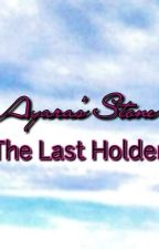 "Ayara's Stone ""The Last Holder"" by Azer_Pink"