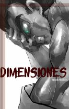 Dimensiones by _VerdeVioleta_