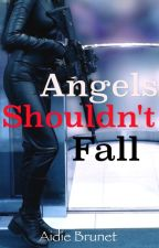 Angels Shouldn't Fall by Brunetx