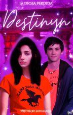 La diosa pérdida: Destinyn [Percy Jackson] by edithluque