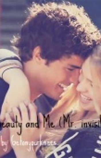 The beauty and Me (Mr. invisible)