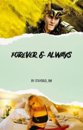 Forever & Always || Loki Laufeyson by staygold_rm