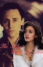 The Silent Words of Love by I-kneel-to-Loki